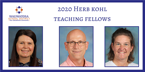 Wauwatosa teachers and students selected as 2020 Herb Kohl Foundation award recipients