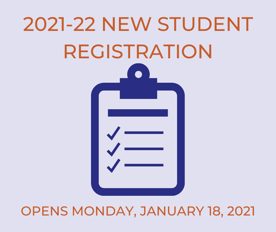 New Student Registration Begins Monday, January 18, 2021