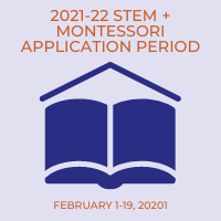 STEM + Montessori Applications Accepted February 1-19, 2021